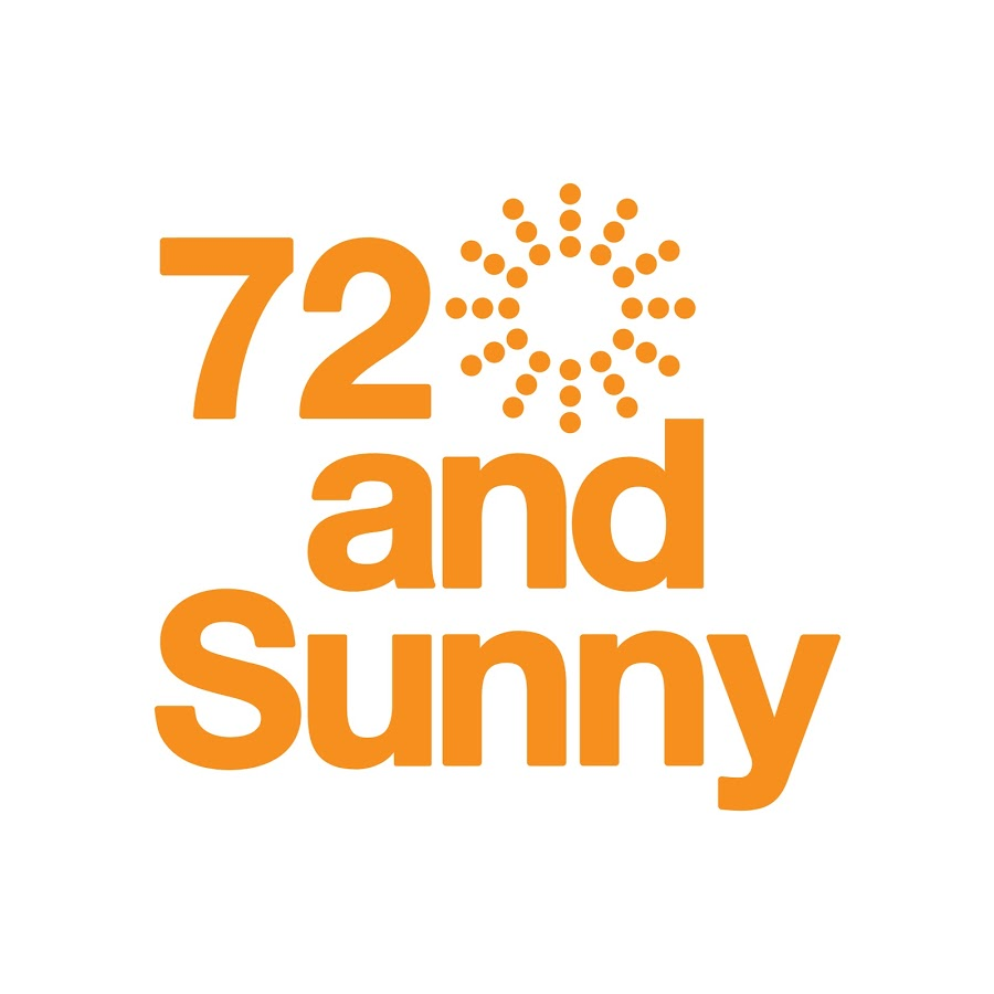 72 and Sunny